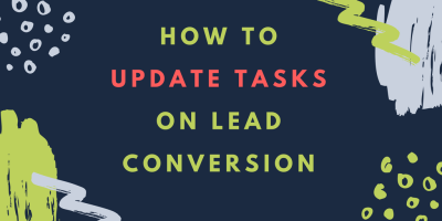 how-to-update-tasks-on-lead-conversion