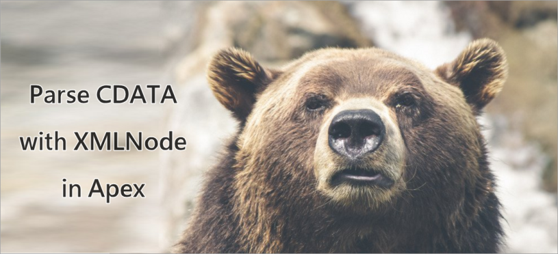 How to Parse CDATA with XMLNode in Apex – Douglas C  Ayers